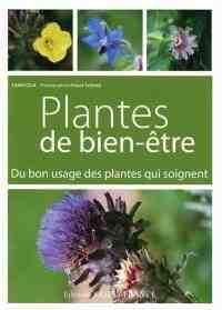 Quelle plante pour quelle maladie?