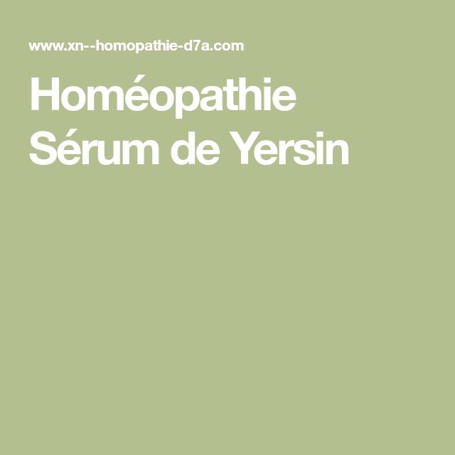 Quand prendre sérum de Yersin ?